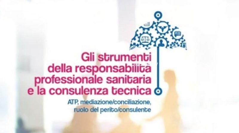 Gli strumenti della responsabilità professionale sanitaria e la consulenza tecnica